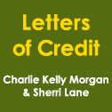Letters of Credit - Charlie Kelly Morgan and Sherri Lane