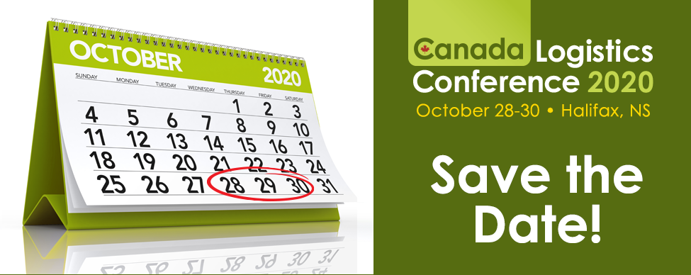 October 28-30, 2020 - Save the Date for Canada Logistics Conference 2020!